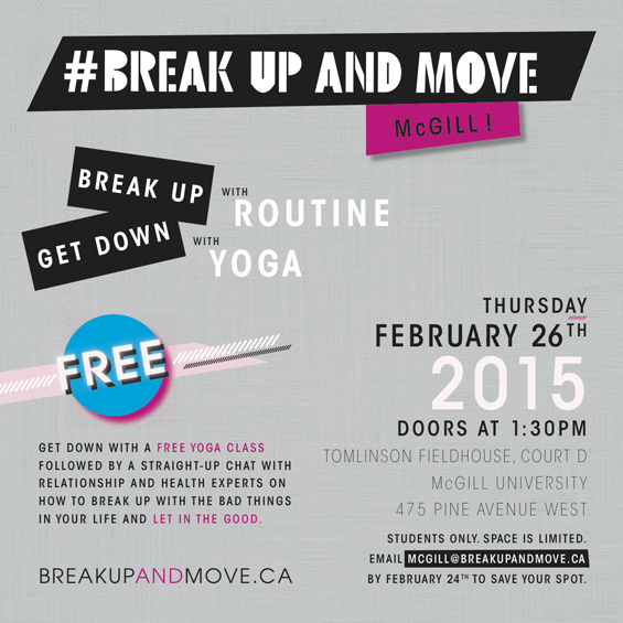 Break up and move McGill